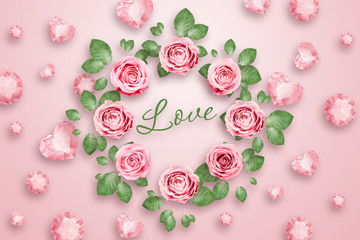 Inscription Love, Pink roses and green leaves with a luminous pink background. Spring background. flat lay, copy space, Mixed media, top view.