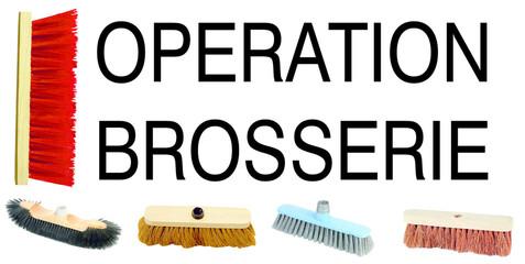 opération brosserie