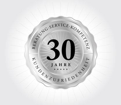 30 Jahre Kundenzufriedenheit Silber