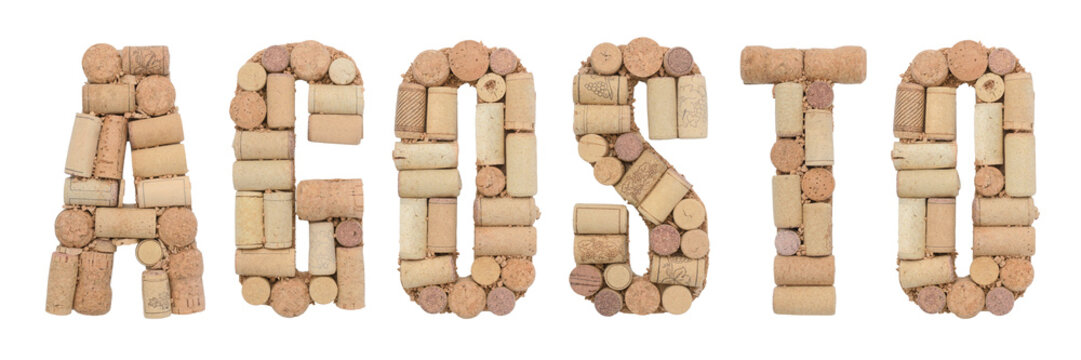 Word August  in Italian Agosto made of wine corks isolated on white