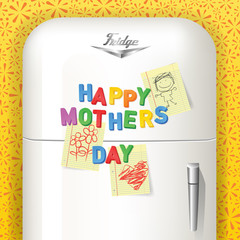Happy Mother's Day spelled in plastic magnetic alphabet letters with children's art. Displayed on vintage refrigerator. Vector illustration.