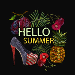 Embroidery, slogan hello summer. Women's shoes, fashionable background, tropical style. Fashion template for clothes, textiles, t-shirt design