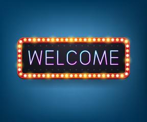 Welcome, Neon bulb billboard. Retro light frame. Vector illustration