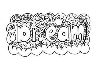 Dream, hand lettering calligraphy.