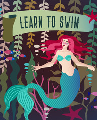 "Mermaid vector illustration. Underwater marine fairytale landscape with mythology fantasy character. Bright Vintage retro poster in green colors and slogan ""Learn to swim""."