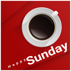 Happy Sunday with top view of a cup of coffee on red background , vector , illustration