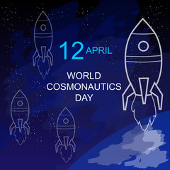 Day of cosmonautics 12 April. Space, stars and rocket