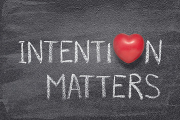 intention matters heart