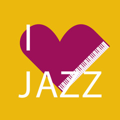 I LOVE JAZZ. FUNNY AND COOL LETTERING.