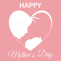 Happy mother's day card. Mom and baby inside a heart