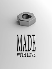 """Steel nut with heart on  white background and with text """"made with love"""""""