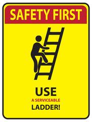 Safety first - Ladder