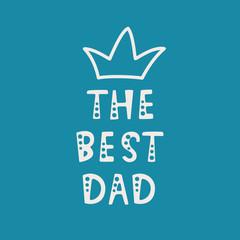 Handwritten lettering of The Best Dad on purple background