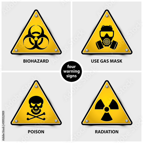 Set Of Warning Signs Containing Four Official International Hazard