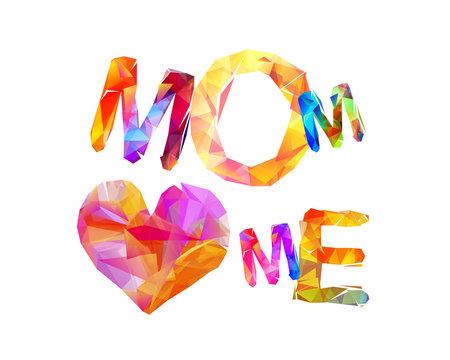 Mom loves me. Triangular letters