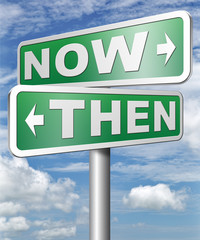 now or then sign