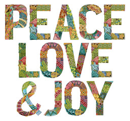 Words PEACE LOVE and JOY. Vector decorative zentangle object
