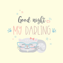 Funny cute cat and phrase- good night my darling,