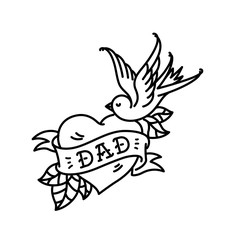 A tattoo with the inscription of Dad. Heart tattoo with a birdie. Tattoo in the style of the American old school. Vector flat tattoo. The illustration is isolated on a white background.