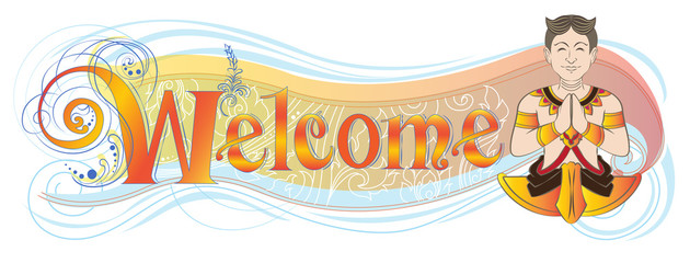 Welcome banner or shop sign has Asian hello acting symbol meaning is sawasdee