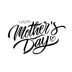 Happy Mother's Day calligraphic lettering design celebrate card template. Creative typography for holiday greetings and invitations. Vector illustration.