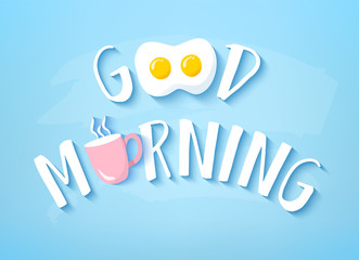 Vector banner for Breakfast with text Good Morning, fried egg and pink cup of coffee on blue background. Cute illustration for restaurant.