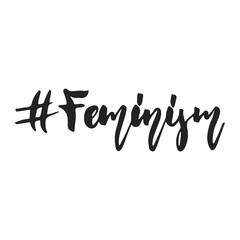 Feminism hashtag - hand drawn lettering phrase isolated on the black background. Fun brush ink vector illustration for banners, greeting card, poster design.