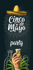 Cinco de Mayo party lettering. Hand holding glass tequila, bottle.