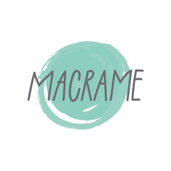 Macrame hand drawn text for logotype, hand made store, blog, tutorial, workshop,  icon. Vector illustration for postcard, card, invitation, poster, banner template. Lettering typography.