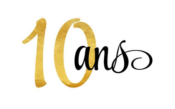 10 ans - signature