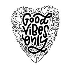 Motivation typography Good Vibes Only