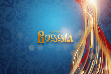 Inscription welcome to Russia, stylish illustration, football background. Blue wallpaper. Trend background 2018. invitations, gifts, leaflets, brochures.