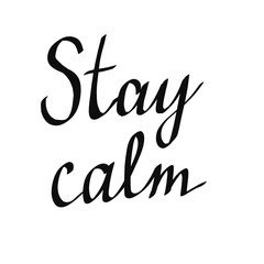 Stay calm lettering on white font