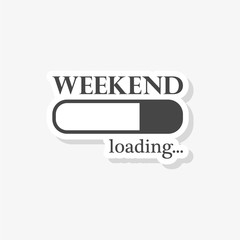Loading Weekend sticker, Weekend Loading Concept, simple vector icon