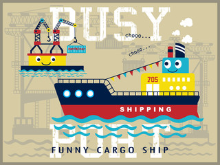 busy port with funny cargo ship cartoon vector on crane background
