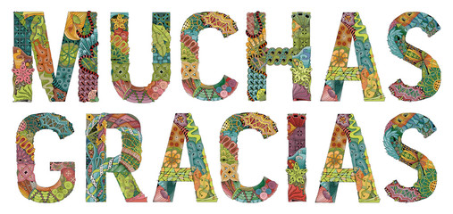 Words MUCHAS GRACIAS. Many thanks in Spanish. Vector decorative zentangle object