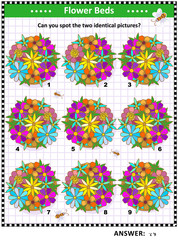Visual logic puzzle with flower beds: Can you find the two identical pictures? Answer included.