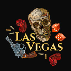 Embroidery skulls, hearts, guns, casino art. Las vegas slogan. Wild west embroidery old revolvers, red hearts and human skulls. Design of clothes, t-shirt design