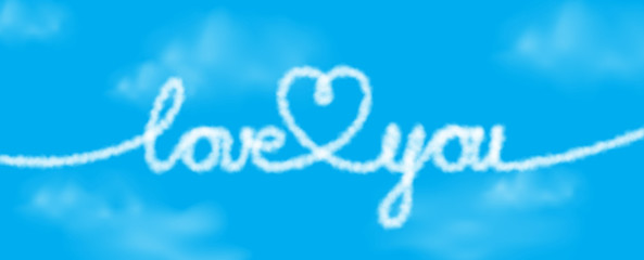 Love you text and heart shape from realistic clouds on a blue sky. Vector illustration for banner or poster design. Romance concept.