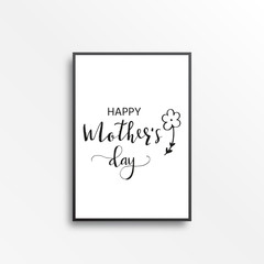 Happy Mother's Day - hand drawn calligraphy  phrases. Holiday lettering for card, poster