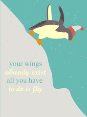Inspiring poster with quote and penguin in hat