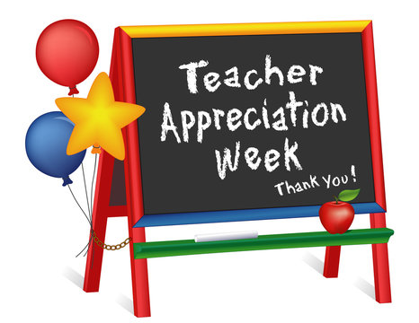 Teacher Appreciation Week, first full week of May, thank you, stars, balloons, apple, chalkboard easel for children, daycare, kindergarten, nursery, elementary school, isolated on white background.
