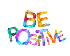 Be positive. Vector triangular letters