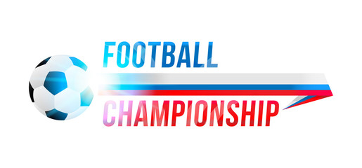 Football championship. Banner template with a football ball and text on a background with a bright light effect