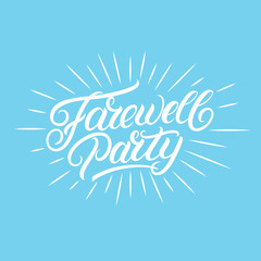 Farewell party hand written lettering.