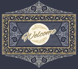 Vintage ornate welcome sign