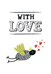 With love - nursery poster with cute bird and lettering. Vector illustration in scandinavian style