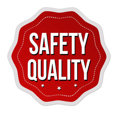 Safety quality label or sticker