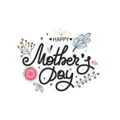 Happy Mother's day. Holiday of mom. Lettering with floral decoration. Frame of flowers. Women's celebration