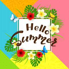 Colorful background and text Hello Summer with flowers
